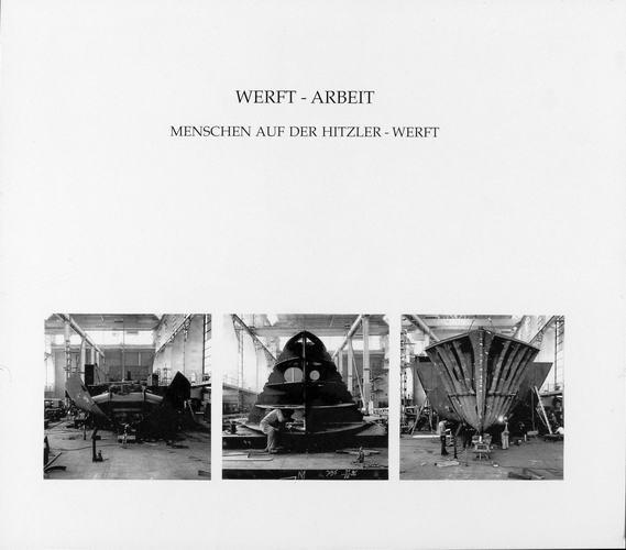lauenburger fotografien, werft-arbeit, 1990